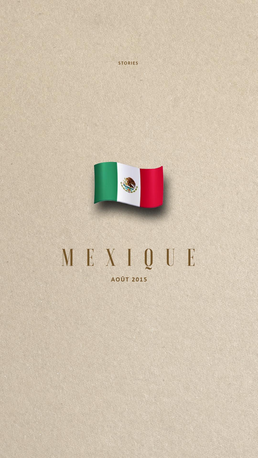 Ecran 1 - Story Mexique